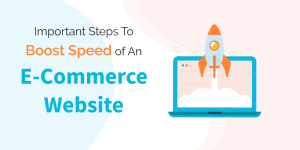 Boost-Speed-Of-An-E-Commerce-Website