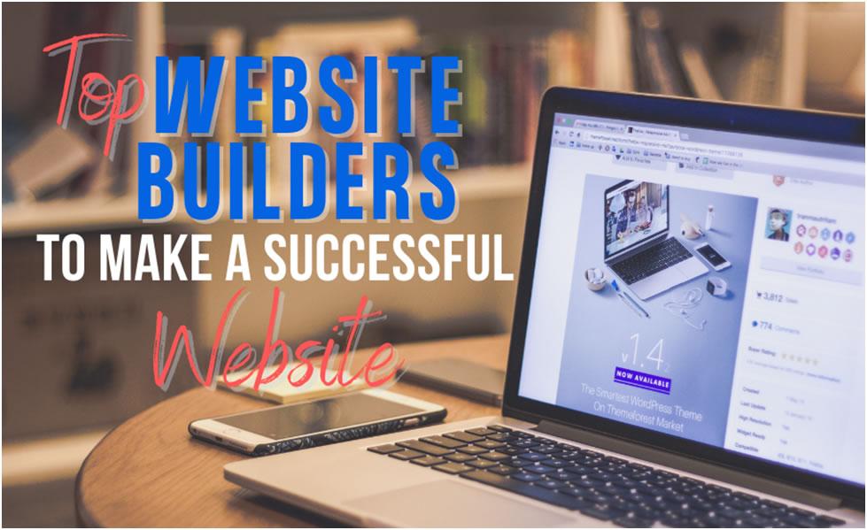 Top Website Builders to Make a Successful Website