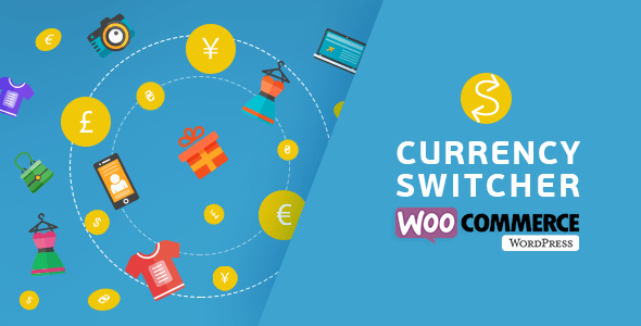 WooCommerce Currency Switcher v2.2.5.1