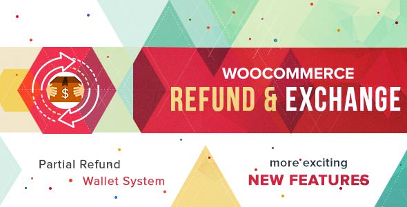 WooCommerce Refund And Exchange v1.1.1