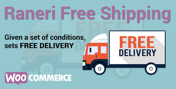Conditional Free Shipping v2.0.1 - WooCommerce Plugin