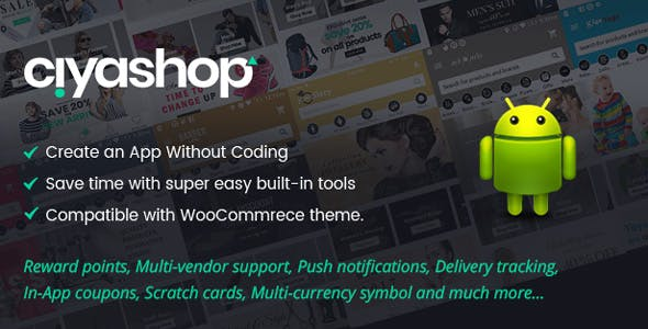 CiyaShop v1.3.2 - Native Android Application based on WooCommerce - nulled