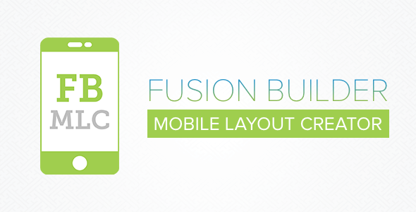Fusion Builder Mobile Layout Creator v3.0.1