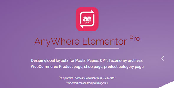 AnyWhere Elementor Pro v2.10.4 - Global Post Layouts