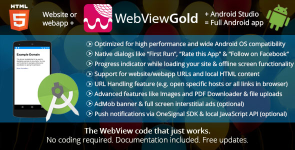 WebViewGold for Android v2.4 – WebView URL/HTML to Android app + Push, URL Handling, APIs & much more!