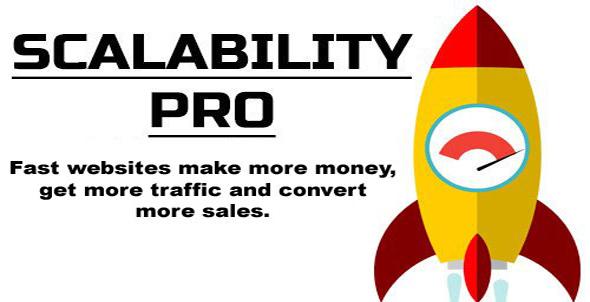 Scalability Pro v4.44 – WordPress Plugin
