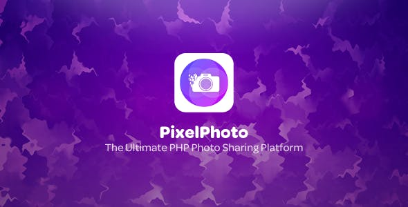 PixelPhoto v1.2.1 – The Ultimate Image Sharing & Photo Social Network Platform – nulled