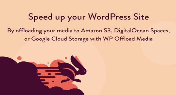 WP Offload Media v2.2.1 – Speed UP Your WordPress Site