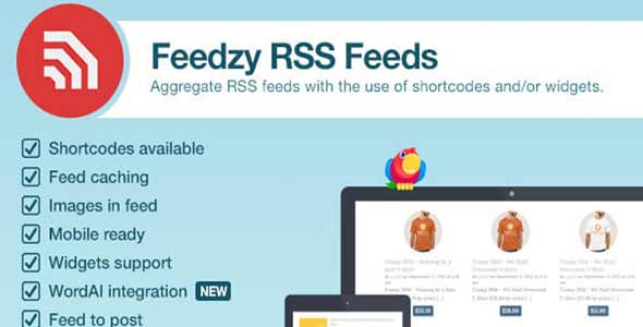 Feedzy v1.6.8 – RSS Feeds Premium WordPress Plugin