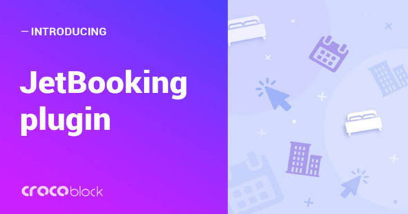 JetBooking v1.0.0 - Booking functionality for Elementor