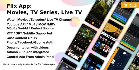 Flix App v1.3 - Movies - TV Series - Live TV Channels - TV Cast