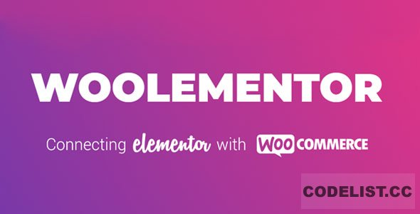 Woolementor Pro v1.4.2 - Connecting Elementor with WooCommerce