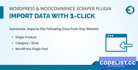 WordPress & WooCommerce Scraper Plugin v1.0.1 - Import Data from Any Site