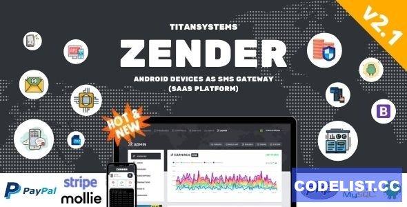 Zender v2.1.8 - Android Mobile Devices as SMS Gateway (SaaS Platform)