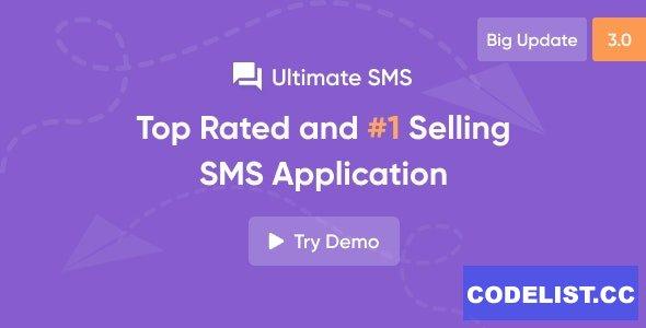 Ultimate SMS v3.0.1 - Bulk SMS Application For Marketing - nulled