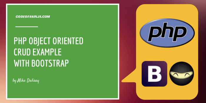 PHP Object Oriented CRUD Example with Bootstrap - CodeOfaNinja