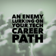 design-300x300 An enemy lurking on your tech career path leadership hiring advice