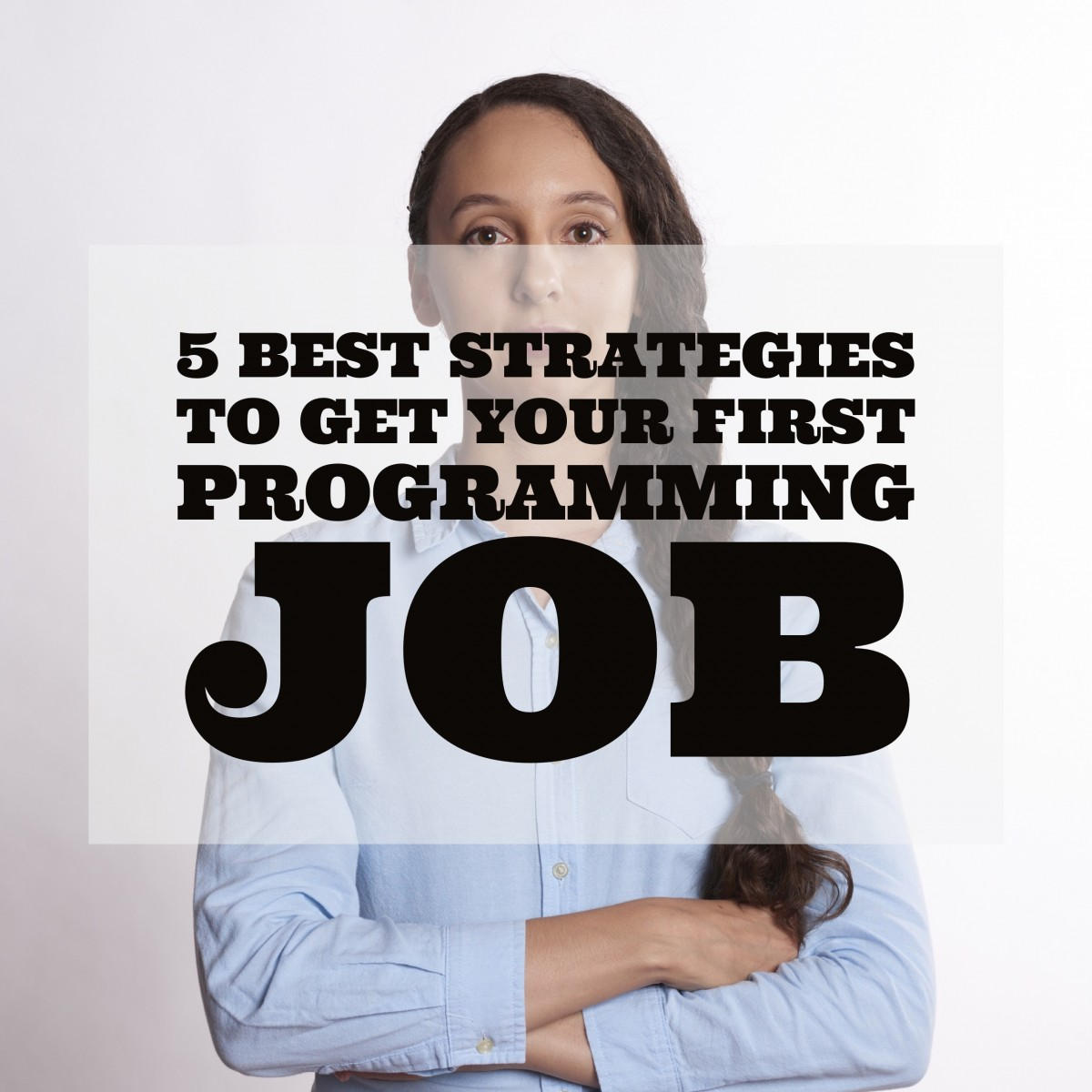 IMG_6128 5 Best Strategies To Get Your First Programming Job people job market interview hiring finding talent career advice