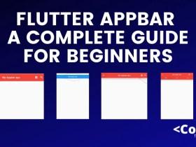 Flutter Appbar A Complete Guide for Beginners