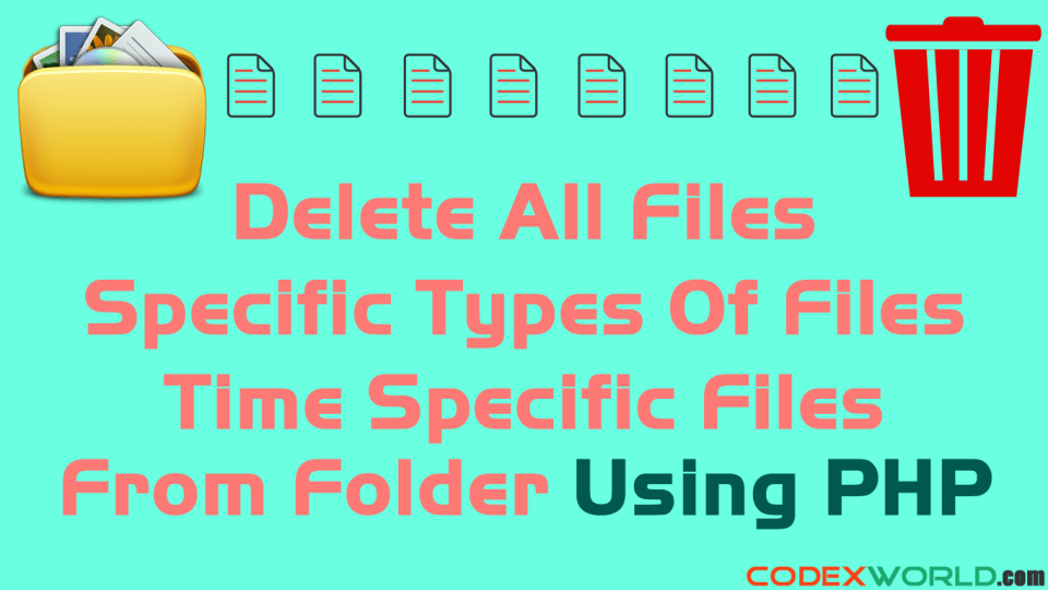 delete-all-files-from-folder-php-codexworld