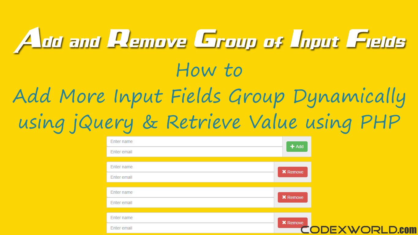 Add Remove Group of Input Fields Dynamically using jQuery
