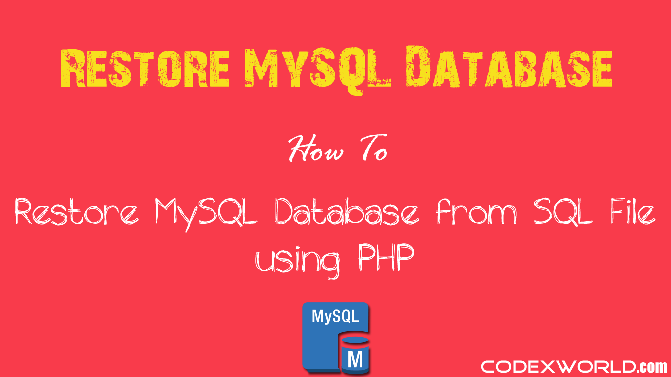 How to Restore MySQL Database from SQL File using PHP