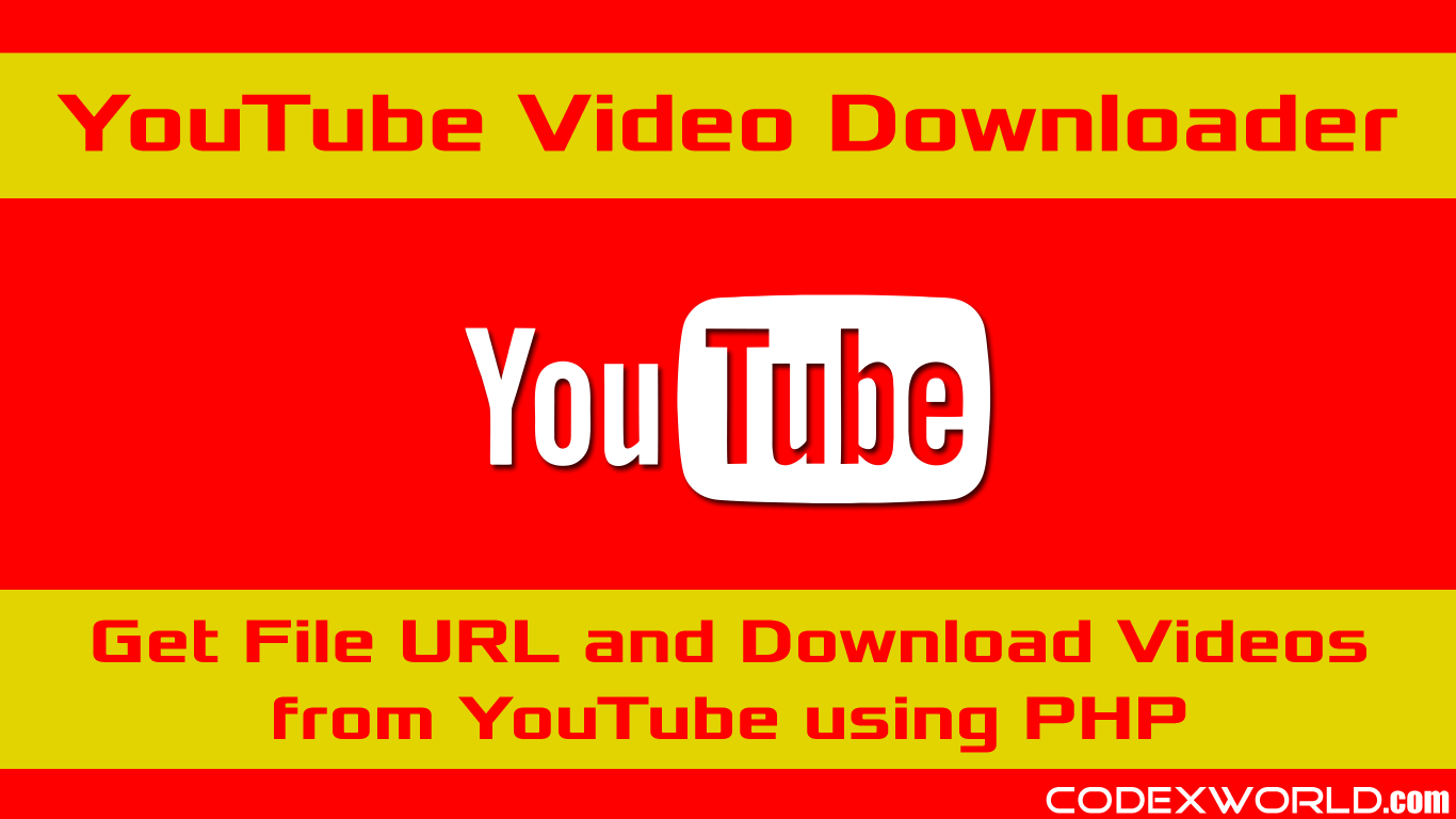 Download YouTube Video using PHP - CodexWorld
