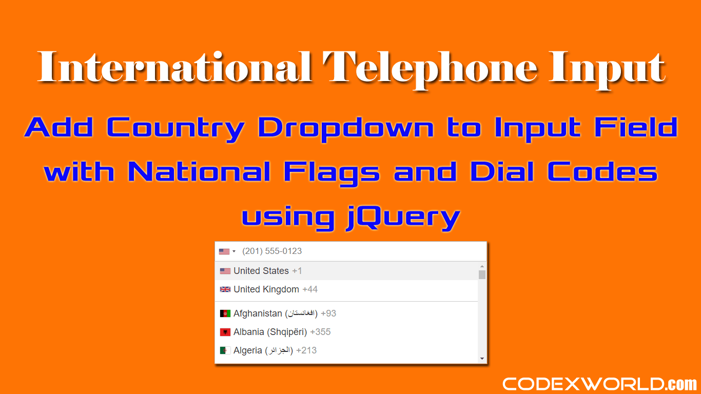 International Telephone Input with Country Flags and Dial