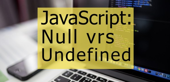 Diferencia entre null y undefined js