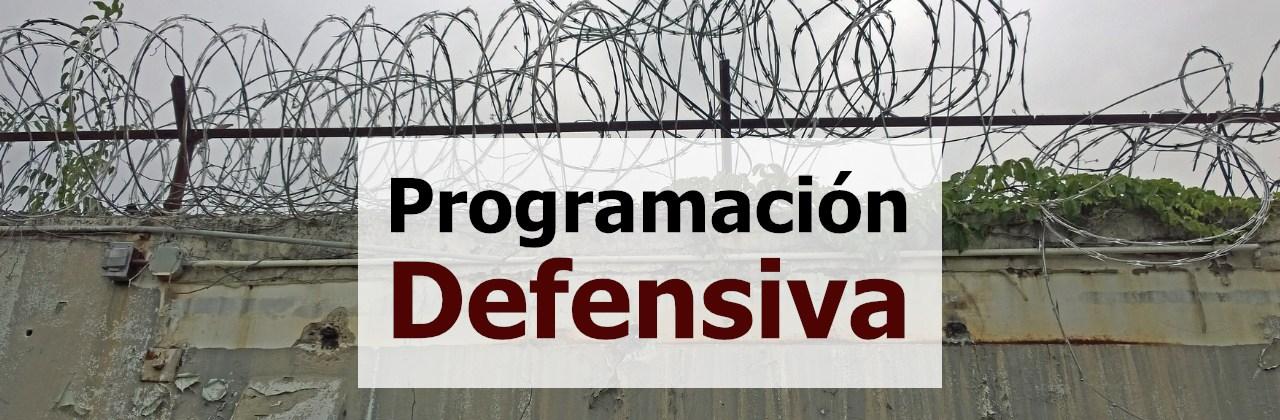 <a href='https://www.codigonaranja.com/2018/programacion-defensiva-crea-codigo-mas-estable/'></a>