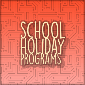 School Holiday Programs