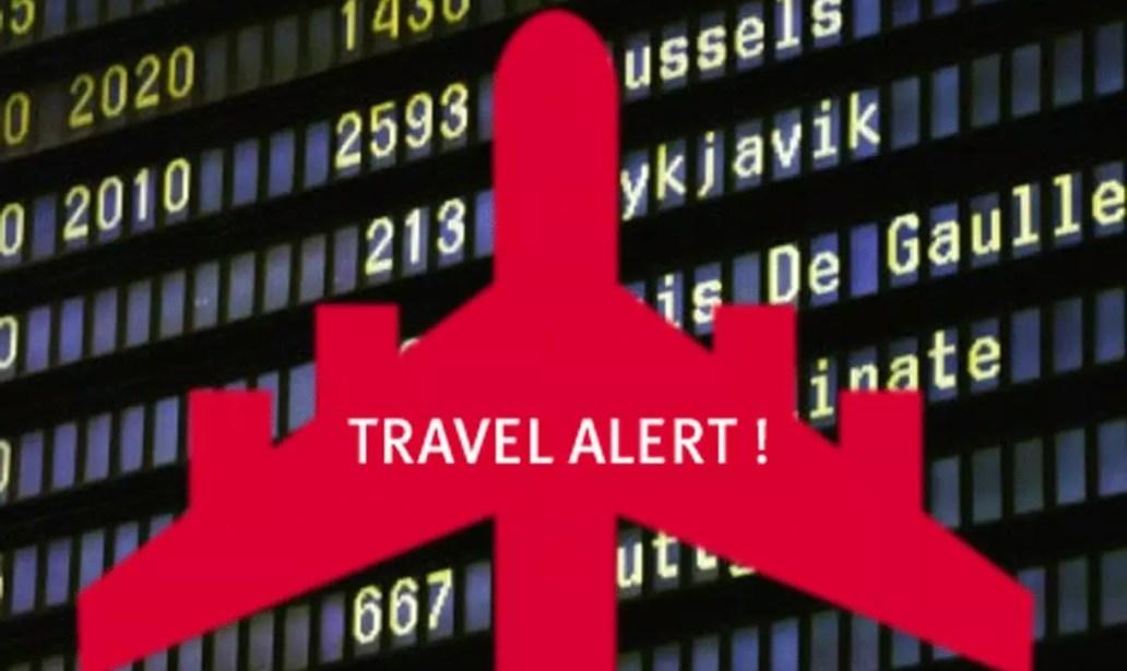 Worldwide Travel Alert Issued