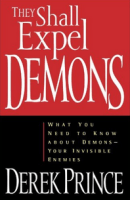 Derek Prince - They Shall Expel Demons
