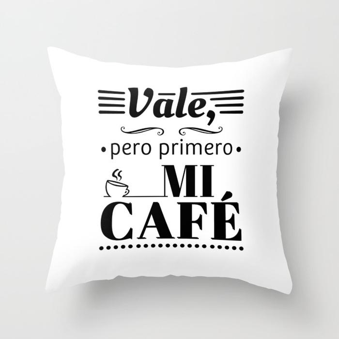 Cojín regalo para brunch lover - Vale, pero primero mi café - Blanco y negro
