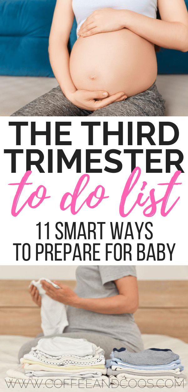 The Third Trimester To Do List