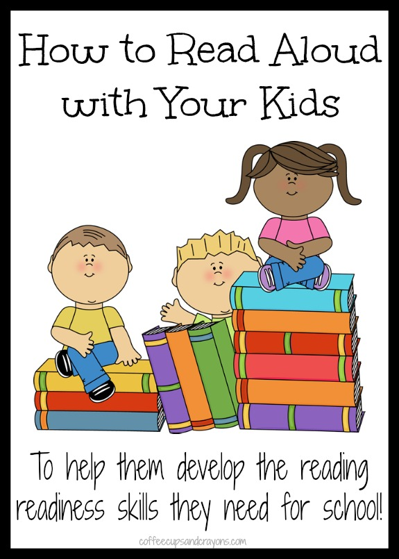 How to Read Aloud with Your Kids! What to do at home to help them develop the reading readiness skills they need for school.