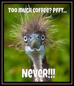 The Effects of Too Much Coffee