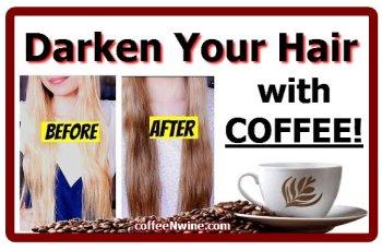 Darken Your Hair with COFFEE 1