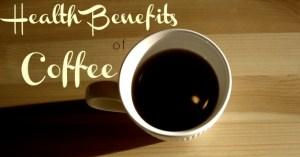 Health Benefits of Coffee
