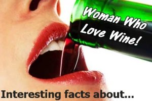 Interesting facts about women who love wine (Interesting Facts about Women Who Love Wine)