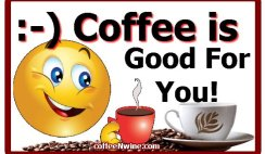 Smile Coffee is Good For You