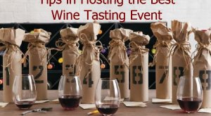 Tips in Hosting the Best Wine Tasting Event