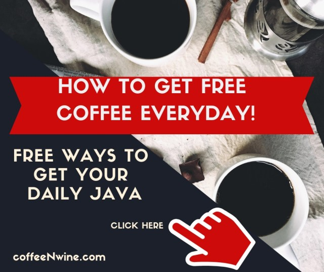 How to get Free Coffee Every Day 2