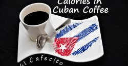 How Many Calories In Cuban Coffee