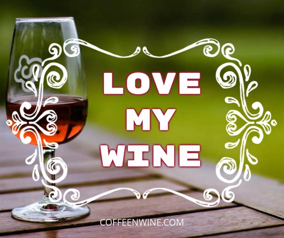 Tumblr Wine Quotes Images U2013 Love My Wine
