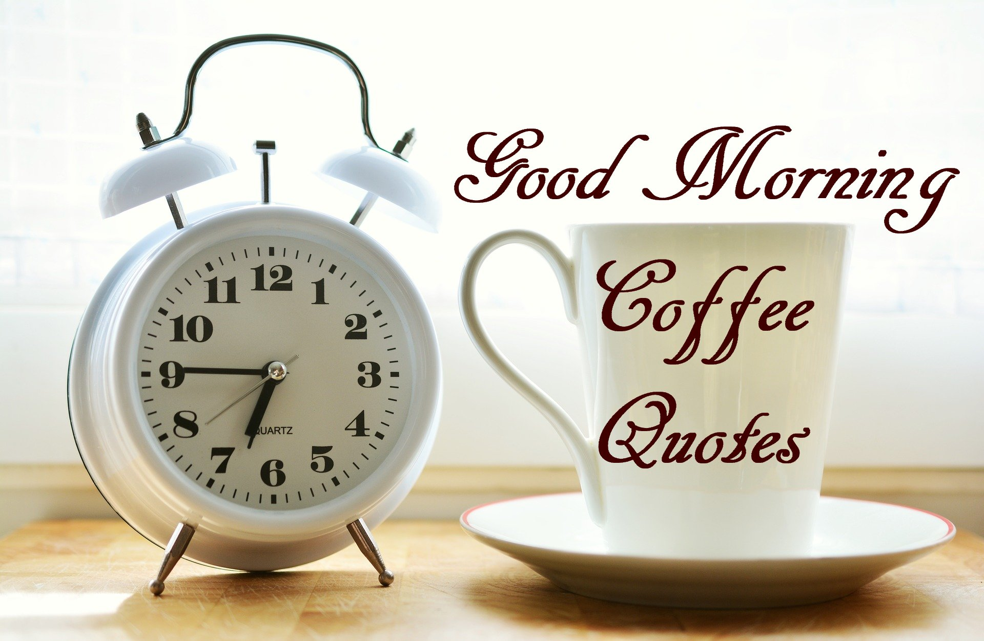 Good Morning Coffee Quotes Coffeenwine