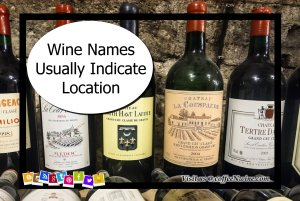 Wine Names Usually Indicate Location - Facts About Wine 1