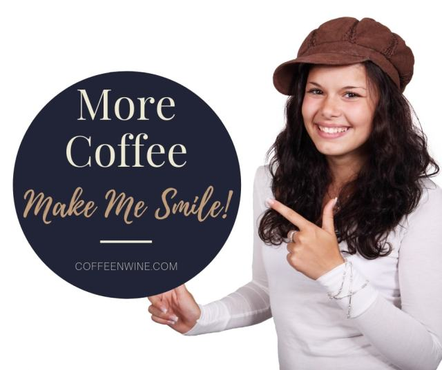 More Coffee Always Make Me Smile Facebook Twitter Pinterest