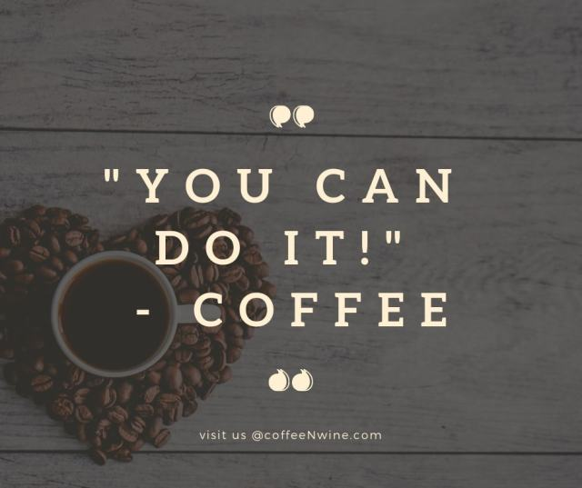 You Can Do It Coffee Facebook Twitter Pinterest