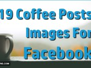 19 Coffee Post Images For Facebook
